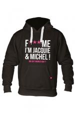 Sweat à capuche J&M Fuck Me noir : Sweat-shirt à capuche noir avec logo F*** ME I'M JACQUIE & MICHEL de Jacquie et Michel sur le devant.
