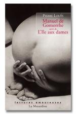 Manuel de Gomorrhe - L'ile aux dames : Gomorrhe: un véritable traité pour tout connaitre de la sodomie.